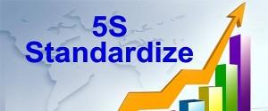 5S: Standardize